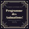Programme des animations pour les vacances!!!