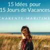 15 Idées d'Activités pour 15 Jours de Vacances